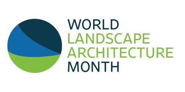 Celebrating World Landscape Architecture Month
